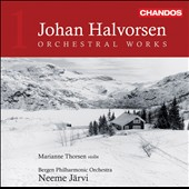 Johan Halvorsen: Orchestral Works, Vol. 1 / Neeme J&#228;rvi