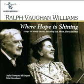Vaughan Williams: Where Hope is Shining