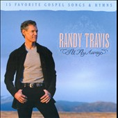 Randy Travis (Country): I'll Fly Away