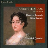 Joseph Teixidor: String Quartets