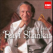 Ravi Shankar: The Very Best of Ravi Shankar [EMI]