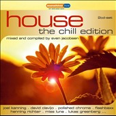 Various Artists: House: The Chill Edition