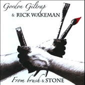 Gordon Giltrap/Rick Wakeman: From Brush & Stone