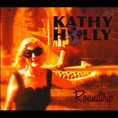 Kathy Holly: Roundtrip
