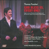 Thomas Pasatieri: God Bless Us, Every One!, opera