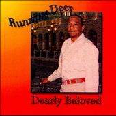 Running Deer: Dearly Beloved