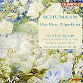 Schumann: Der Rose Pilgerfahrt / Gustav Kuhn, Danish