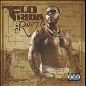 Flo Rida: R.O.O.T.S. (Route of Overcoming the Struggle) [PA]