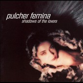 Pulcher Femina: Shadows of the Lovers *