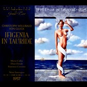 Gluck: Ifigenia in Tauride / Maria Callas