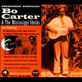 Mississippi Sheiks/Bo Carter: Bo Carter & the Mississippi Sheiks [Box] *