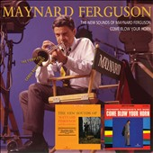 Maynard Ferguson: The New Sounds of Maynard Ferguson/Come Blow Your Horn: The Complete Cameo Recordings
