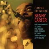 Benny Carter (Sax)/Benny Carter & His Orchestra (Sax): Further Definitions