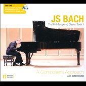 Bach: The Well-Tempered Clavier, Book 1 - A Composer's Approach / Donald Freund, piano