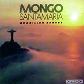Mongo Santamaria: Brazilian Sunset