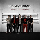 Headcrime: Guilty As Charged