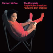 Ben Webster/Carmen McRae: Complete Ralph Burns Sessions