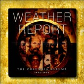 Weather Report: The Columbia Albums 1971-1975 [Box] *