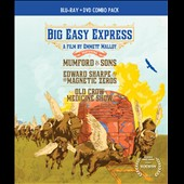 Edward Sharpe & the Magnetic Zeros/Mumford & Sons/Old Crow Medicine Show: Big Easy Express