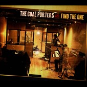 The Coal Porters: Find the One [Digipak] *