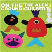Alex Guilbert: On the Ground