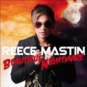 Reece Mastin: Beautiful Nightmare *