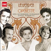 Legends of Operetta / Fritz Wunderlich, Anneliese Rothenberger, Rudolf Schock, Erika K&ouml;th and Elisabeth Schwarzkop