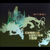 Charlie Hunter (Guitar)/Charlie Hunter Trio (Guitar): Copperopolis [Digipak]