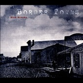 Nick Brooke: Border Towns [Digipak]