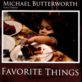 Michael Butterworth: Favorite Things