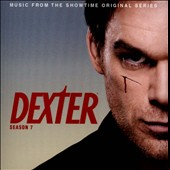 Dexter: Season 7 [Music from the Original Series]