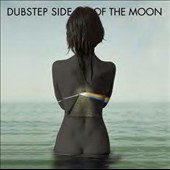Various Artists: Dubstep Side of the Moon