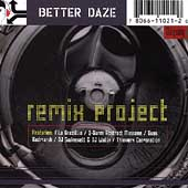 Better Daze: Remix Project *