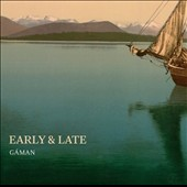 Trio Gaman (Ensemble): Early & Late