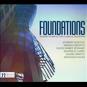 Foundations: Modern Works in the Classical Tradition by Sergio Cervette, Jonathan Sacks, Daniel Perttu, Andrew Schultz etc.