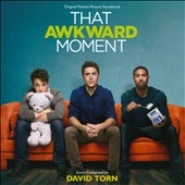David Torn (Jazz): That Awkward Moment [Original Score]