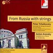 From Russia with Strings - Tchaikovsky: Serenade for Strings; The Snow Maiden; Andante Cantabile; Elegy in G major; Arensky: 'Tchaikovsky' Variations, Op. 35a