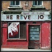 The Revellions: Give it Time