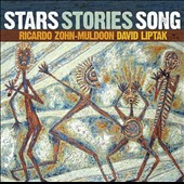 Stars, Stories, Song: Ricardo Zohn-Muldoon (b.1962), David Liptak (b.1949) / Jamie Jordan, soprano and various instrumentalists
