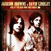 David Lindley/Jackson Browne: Live at the Main Point, 15th August 1973 *