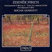 Fibich: String Quartets, Variations / Kocian Quartet
