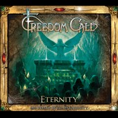 Freedom Call: Eternity: 666 Weeks Beyond Eternity [Digipak]