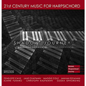 Shadow Journey: 21st Century Harpsichord Music