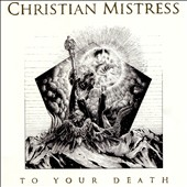 Christian Mistress: To Your Death