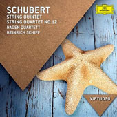 Schubert: String Quintet in C major; String Quartet No. 12, D 703/Op. posth