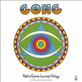 Gong: Radio Gnome Invisible Trilogy