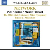 Music for Wind Band by Steven Bryant, Benjamin Britten, Kevin Puts & Gustav Mahler / Katherine Rohrer, soprano; Ohio SU Bands, Russel C. Mikkelson