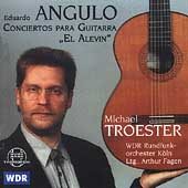 Angulo: Concertos for Guitar no 1 & 2 / Troester, et al