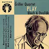 Bloch, Dvorak: String Quartets / The Griller Quartet