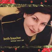 Beth Boucher: Mess You Up